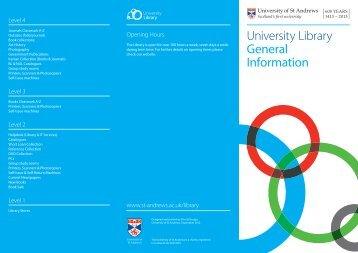 General University Library Leaflet - University of St Andrews