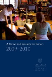 A GUIDE TO LIBRARIES IN OXFORD - Bodleian Libraries ...