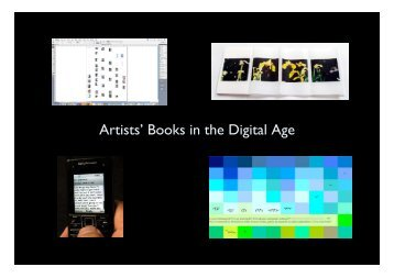 Artists' Books in the Digital Age - Book Arts