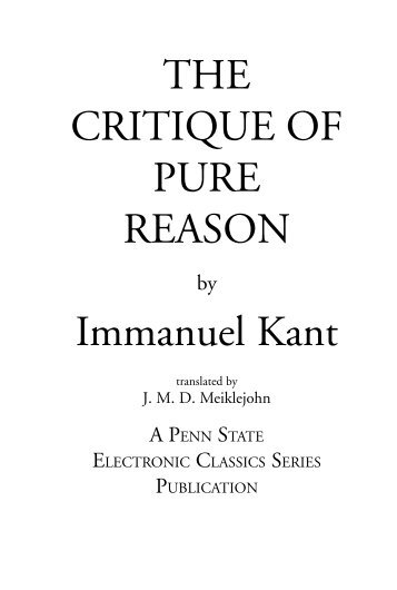 essay on the critique of pure reason Critique of pure reason the essays in this collection are intended to help students read the critique of pure reason with a greater understanding of its.