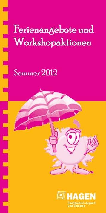 Ferienangebote und Workshopaktionen - Sommer 2012 - Hagen