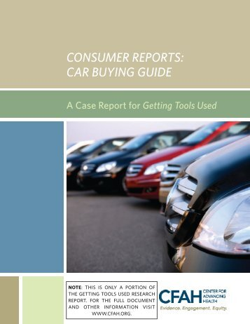 Consumer Reports: Car Buying Guide - Center for Advancing Health