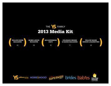 2013 Media Kit - Yellow Scene Magazine
