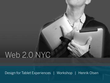 Design for Tablet Experiences   Workshop   Henrik ... - cdn.oreilly.com