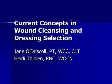 Wound Cleansing and Dressing Selection