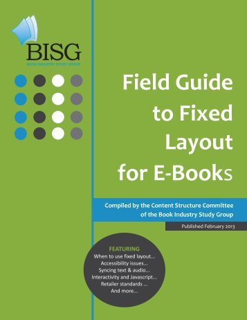 Field Guide to Fixed Layout for E-Books - Book Industry Study Group