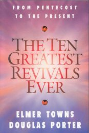 The Ten Greatest Revivals Ever - Elmer Towns
