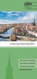 Invito a due città sul Danubio|I - Ulm/Neu-Ulm