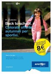 Back to school. Colorate offerte autunnali per sportivi. - Fattoria