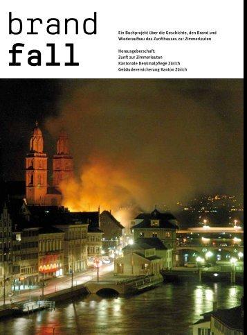 Ein Buchprojekt über die Geschichte, den Brand und Wiederaufbau ...