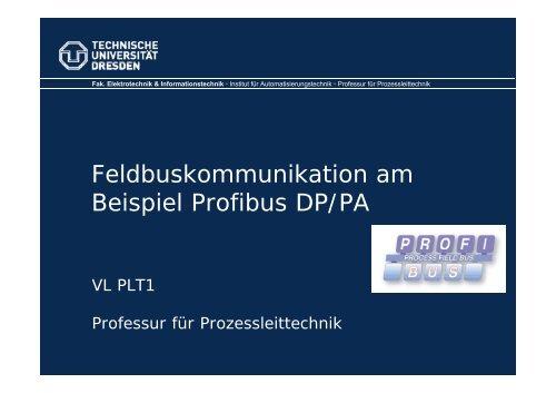 Feldbusimplementierung am Beispiel Profibus - Fakultät ...