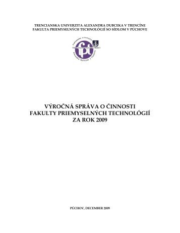 Výročná správa o činnosti FPT za rok 2009 - FAKULTA ...