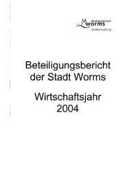 Beteiligungsbericht 2004 - Worms