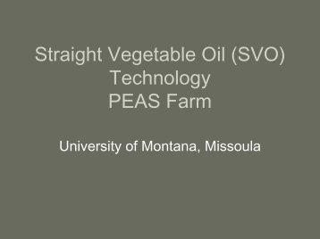 SVO Technology at the PEAS Farm
