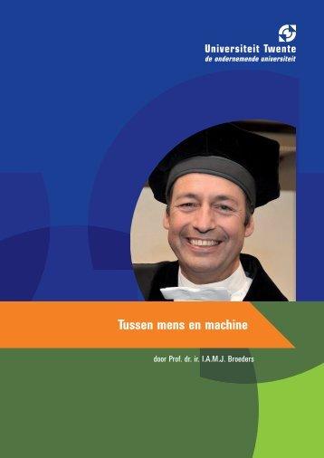 prof.dr.ir. I.A.M.J. Broeders - Universiteit Twente