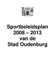 Sportbeleidsplan 2008 – 2013 van de Stad Oudenburg
