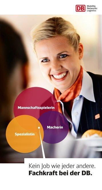 Kein Job wie jeder andere. Fachkraft bei der DB. - Deutsche Bahn