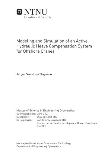 Modeling and Simulation of an Active Hydraulic Heave ... - NTNU