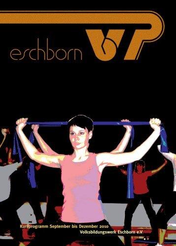 Volksbildungswerk Eschborn e.V. Kursprogramm ... - Eschborn K