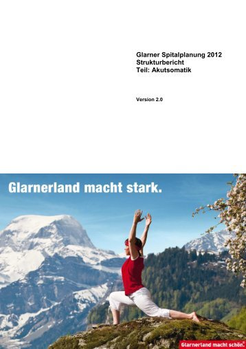 Glarner Spitalplanung 2012 - Strukturbericht ... - Kanton Glarus
