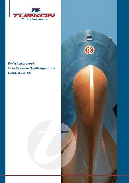 Emissionsprospekt Orka Kalkavan Schiffseigentums GmbH & Co. KG