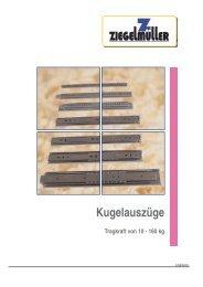 Kugelauszüge - Ziegelmüller Beschlagtechnik