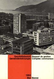 Geschäftsbericht Gemeinderechnungen - Stadt Biel