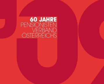 60 Jahre - Pensionistenverband Österreichs