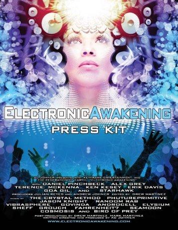 Download Press Kit here - Electronic Awakening