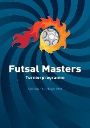 Programmheft 2013 (PDF) - Futsal Masters