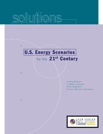 U.S. Energy Scenarios - Center for Climate and Energy Solutions