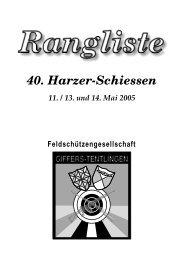 40. Harzerschiessen 2005 - Feldschützengesellschaft Giffers ...