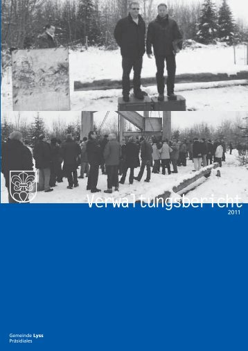 Verwaltungsbericht 2011 - Gemeinde Lyss
