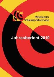 Jahresbericht 2010 - Mittelländer Schiesssportverband