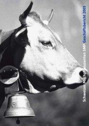 Schweizer Milchproduzenten SMP Geschäftsbericht 2005 - Swissmilk