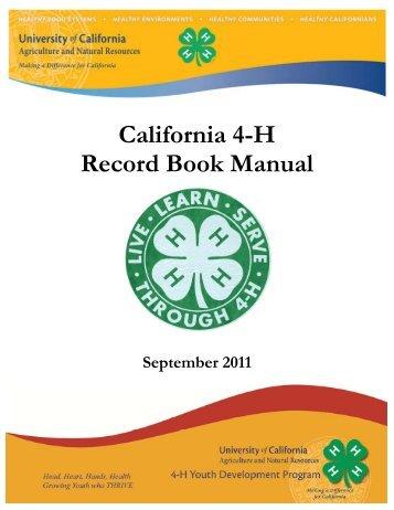 California 4-H Record Book Manual - California State 4-H