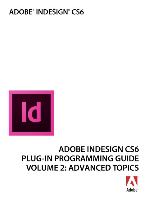 Adobe InDesign CS6 Products Programming Guide Volume 2
