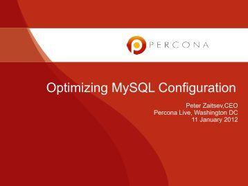 Optimizing MySQL Configuration - Percona