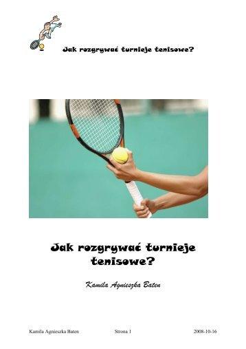 Jak rozgrywać turnieje tenisowe?