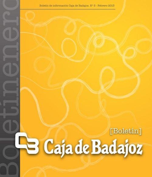 Boletín de información Caja de Badajoz. Nº 5 - Febrero 2013