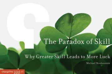 The Paradox of Skill