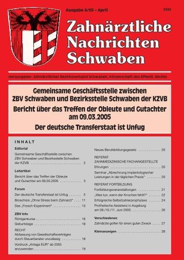 Zahnärztliche Nachrichten Schwaben - 4/2005 - Zahnärztlicher ...