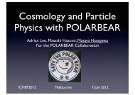Cosmology and Particle Physics with POLARBEAR - Indico