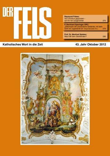 Katholisches Wort in die Zeit 43. Jahr Oktober 2012 - Der Fels