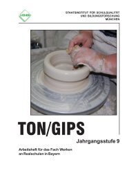 Werken - Schülerarbeits- heft Ton/Gips ... - ISB - Bayern