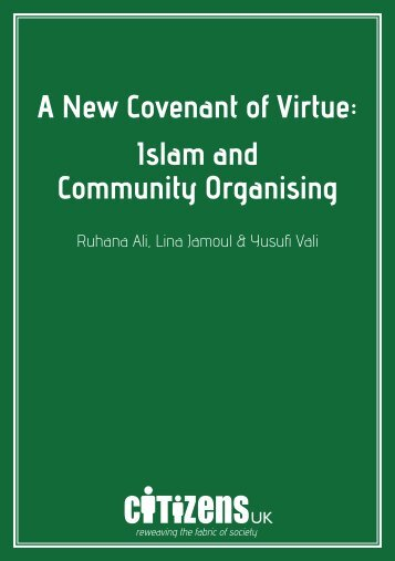 A New Covenant of Virtue: Islam and Community ... - Citizens UK