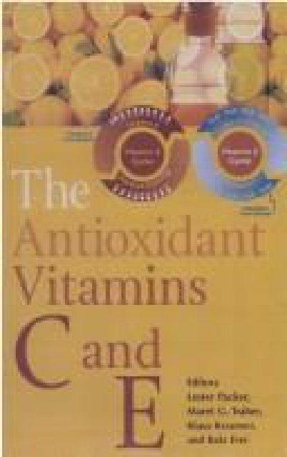 The antioxidant vitamins C and E