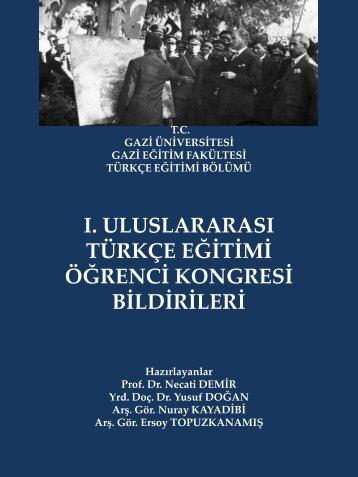 ı. uluslararası türkçe eğitimi öğrenci kongresi bildirileri