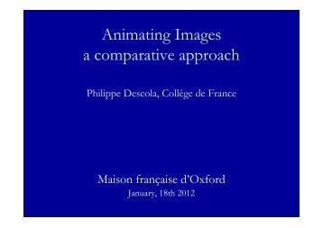 Animating images - Maison Française d'Oxford