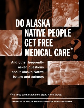 "Do Alaska Native people get ""free"" medical care - University of ..."